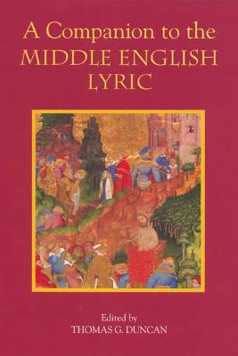 A Companion to the Middle English Lyric
