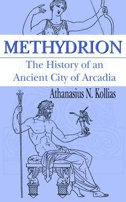 Image for Methydrion: The History of an Ancient City of Arcadia