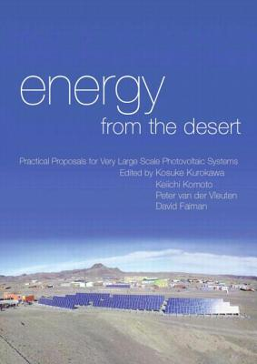 energy from the desert: Practical Proposals for Very Large Scale Photovoltaic Systems, Kurokawa, Kosuke