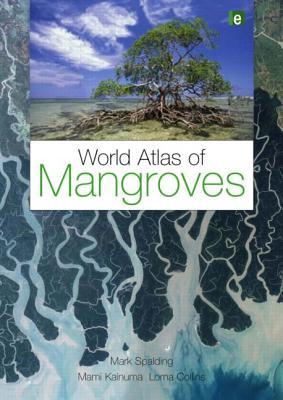 Image for World Atlas of Mangroves