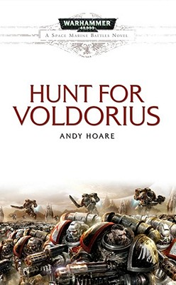 Hunt for Voldorius (Space Marine Battles), Andy Hoare