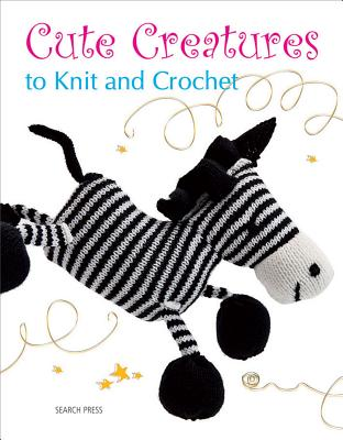 Image for CUTE CREATURES TO KNIT AND CROCHET