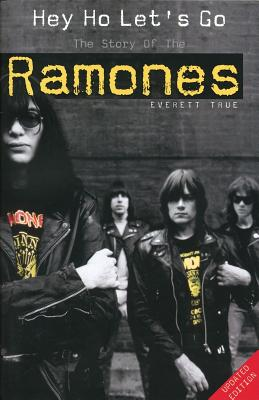 Hey Ho Let's Go: The Story Of The Ramones, True, Everett