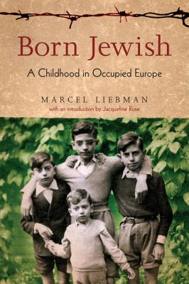 Image for Born Jewish: a Childhood in Occupied Europe
