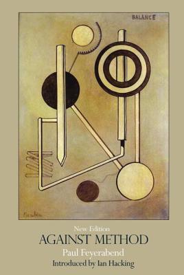 Against Method, Feyerabend, Paul