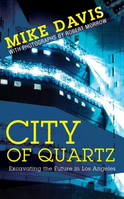 Image for City of Quartz: Excavating the Future in Los Angeles (New edition)