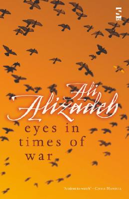 Eyes in Times of War, Alizadeh, Ali