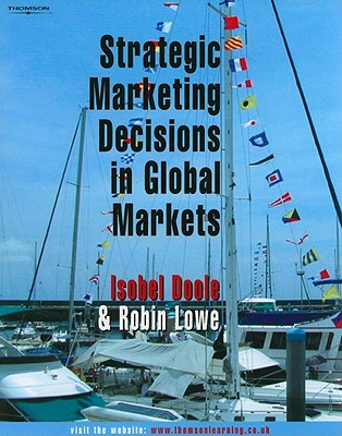 Image for Strategic Marketing Decisions In Global Markets