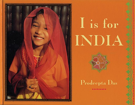 Image for I Is for India (World Alphabets)