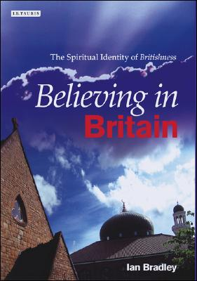 Image for Believing in Britain: The Spiritual Identity of Britishness