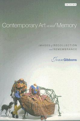 Image for Contemporary Art and Memory: Images of Recollection and Remembrance