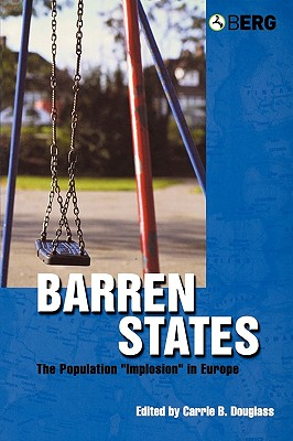 Image for Barren States: The Population Implosion in Europe