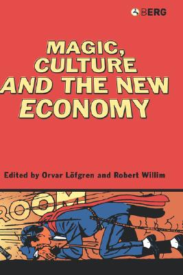 Image for Magic, Culture and the New Economy