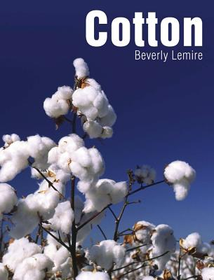 Image for Cotton (Textiles That Changed the World)