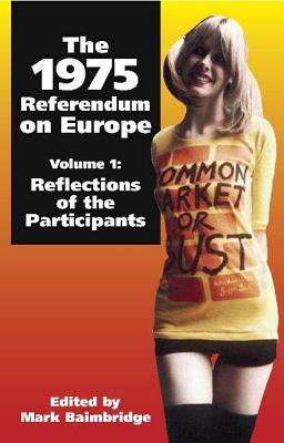 Image for 1975 Referendum on Europe: Volume 1. Reflections of the Participants
