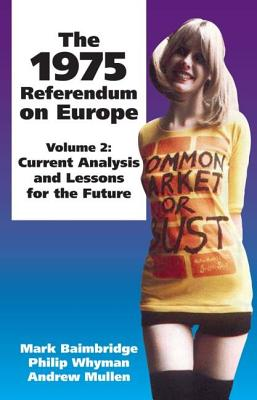 Image for 1975 Referendum on Europe: Volume 2. Current Analysis and Lessons for the Future