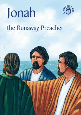Image for Jonah: The Runaway Preacher (Bible Time)