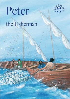Image for Peter - The Fisherman (Bible Time)