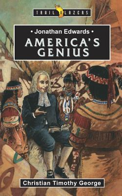 Image for Jonathan Edwards: America's Genius (Trailblazers)