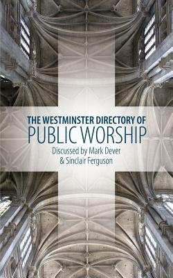 Image for The Westminster Directory of Public Worship