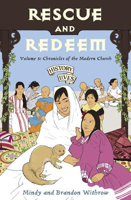 Image for Rescue and Redeem: Volume 5 Chronicles of the Modern Church (History Lives)