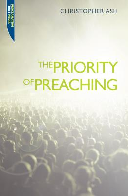 Image for The Priority of Preaching