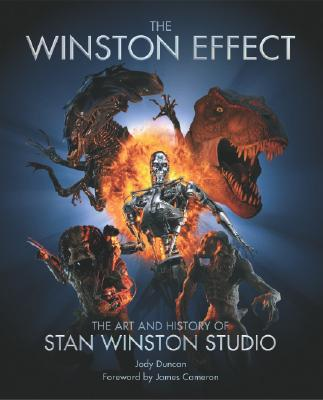 The Winston Effect: The Art & History of Stan Winston Studio (Signed By Stan Winston), Duncan, Jody & Pourroy, Janine