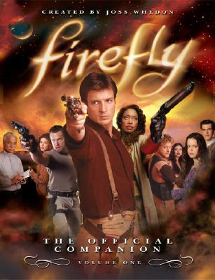 Firefly: The Official Companion: Volume One, Joss Whedon