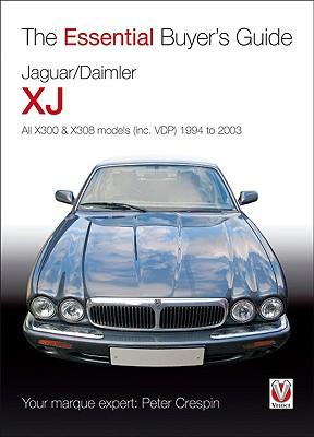 Jaguar/Daimler XJ: The Essential Buyer's Guide, Crespin, Peter