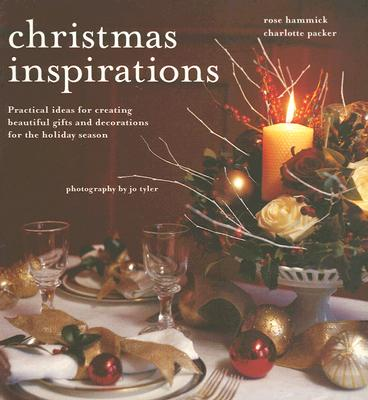 Image for Christmas Inspirations: Practical Ideas for Creating Beautiful Gifts And Decorations for the Holiday Season