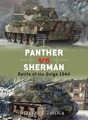 Panther vs Sherman: Battle of the Bulge 1944 (Duel), Zaloga, Steven J.
