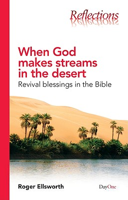 Image for When God Makes Streams In The Desert