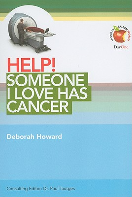Image for Help! Someone I Love Has Cancer (Living in a Fallen World) (Help! (Day One Publications))
