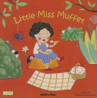 Little Miss Muffet (Classic Books With Holes), Barbara Nascimbeni