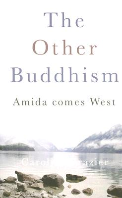 Image for Other Buddhism: Amida Comes West