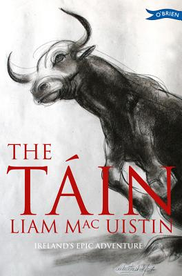 Image for The Tain: Ireland's Epic Adventure