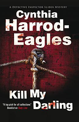 Kill My Darling (Bill Slider Mysteries), Harrod-Eagles, Cynthia