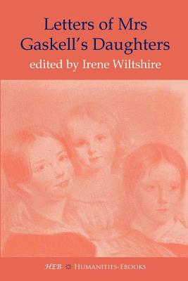 Letters of Mrs Gaskell's Daughters, Wiltshire, Irene