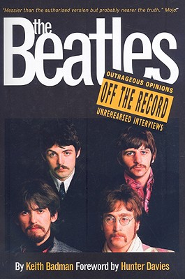 Beatles Off The Record, Badman, Keith