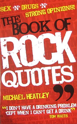 Book Of Rock Quotes, Heatley, Michael
