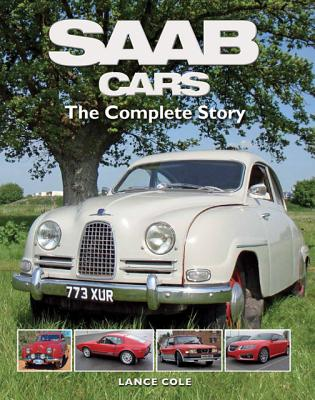 SAAB Cars: The Complete Story, Cole, Lance