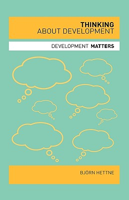 Image for Thinking About Development (Development Matters)
