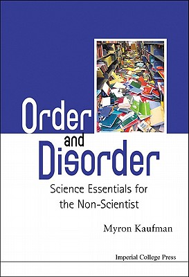 Image for Order and Disorder  Science Essentials for the Non-Scientist