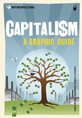Introducing Capitalism: Graphic Guide (Introducing (Graphic Guides)), Dan Cryan