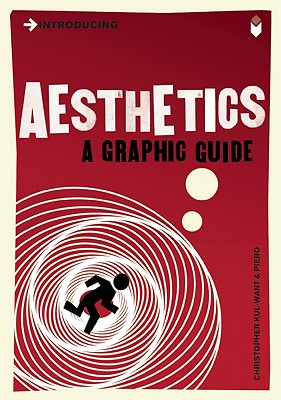 Image for Introducing Aesthetics: A Graphic Guide