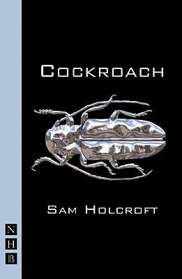 Cockroach, Holcroft, Sam