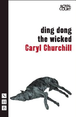 Ding Dong the Wicked, Churchill, Caryl