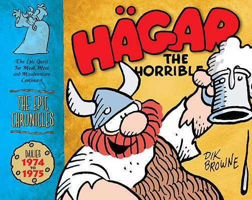 Image for Hagar the Horrible: The Epic Chronicles: Dailies 1974-1975