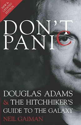 Image for Don't Panic: Douglas Adams & The Hitchhiker's Guide to the Galaxy