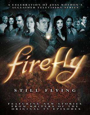 Firefly: Still Flying: A Celebration of Joss Whedon's Acclaimed TV Series, Joss Whedon